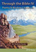 Through the Bible IV  Poetry and Wisdom Literature DVDs