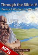 Through the Bible IV  Poetry and Wisdom Literature MP3s